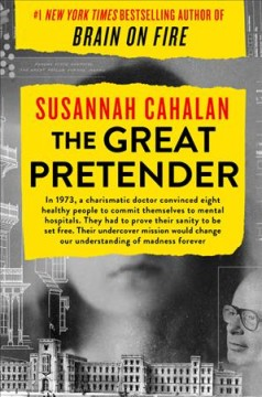 Cover of The Great Pretender: The Undercover Mission that Changed Our Understanding of Madness