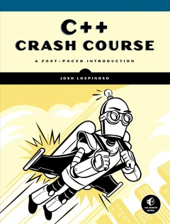 Cover of C++ Crash Course: A Fast-Paced Introduction