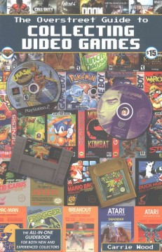 Cover of The Overstreet Guide to Collecting Video Games