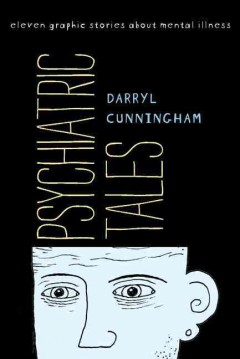 Cover of Psychiatric Tales: Eleven Graphic Stories About Mental Illness