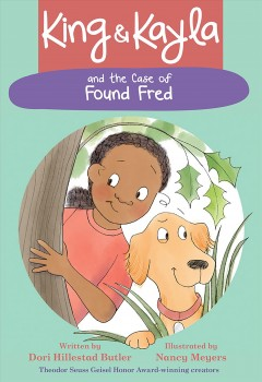 Cover of King and Kayla and the Case of Found Fred