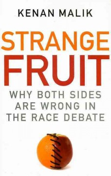 Cover of Strange Fruit: Why Both Sides are Wrong in the Race Debate