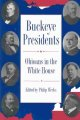 Cover of Buckeye Presidents: Ohioans in the White House