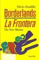 Cover of Borderlands = La frontera