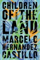 Cover of Children of the Land: A memoir