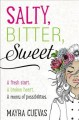 Cover of Salty, Bitter, Sweet
