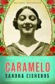 Cover of Caramelo: A Novel