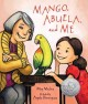 Cover of Mango, Abuela, and Me