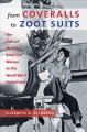 Cover of From Coveralls to Zoot Suits: the Lives of Mexican American Women on the World War II Home Front
