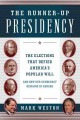 Cover of The Runner-Up Presidency: The Elections that Defied America's Popular Will