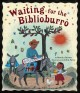 Cover of Waiting for the Biblioburro