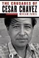 Cover of The Crusades of Cesar Chavez