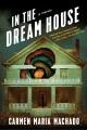 Cover of In the Dream House: A Memoir