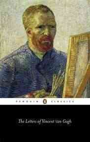 The letters of Vincent van Gogh