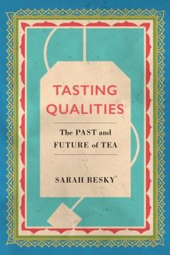 Tasting qualities
