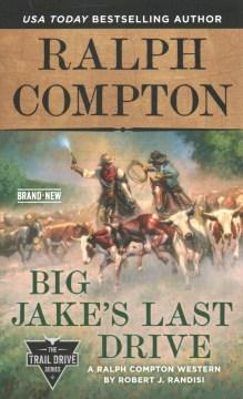 Big Jake's last drive