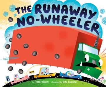The Runaway No-wheeler