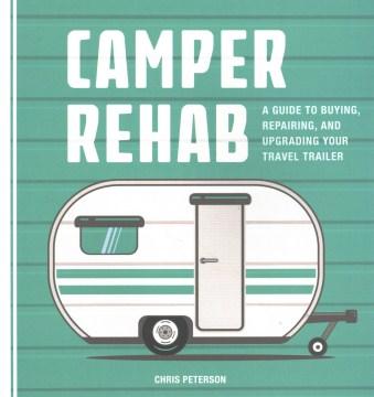 Camper rehab