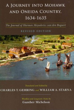A journey into Mohawk and Oneida country, 1634-1635
