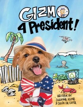Gizmo 4 President