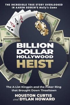 The Billion Dollar Hollywood Heist