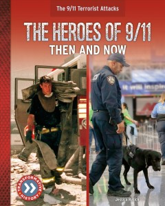 The Heroes of 9/11