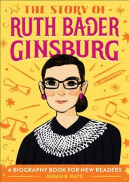 The Story of Ruth Bader Ginsburg