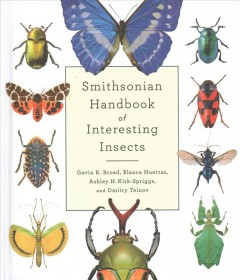 Smithsonian handbook of interesting insects