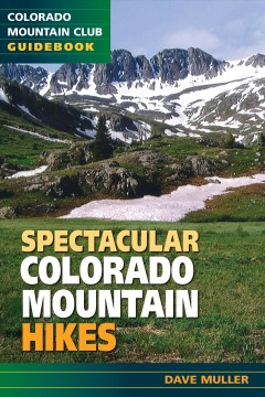 Spectacular Colorado Mountain Hikes