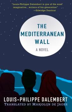 The Mediterranean wall