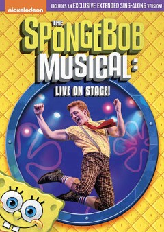 SpongeBob SquarePants: The SpongeBob Musical: Live on Stage!