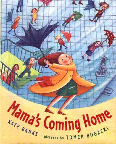 Mama's Coming Home - Kate Banks
