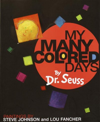 My Many Colored Days - Dr. Seuss