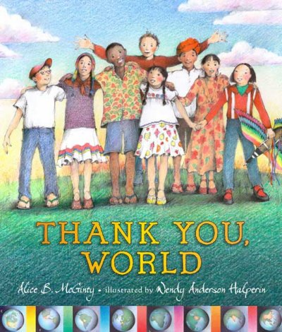 Thank You World - Alice B. McGinty