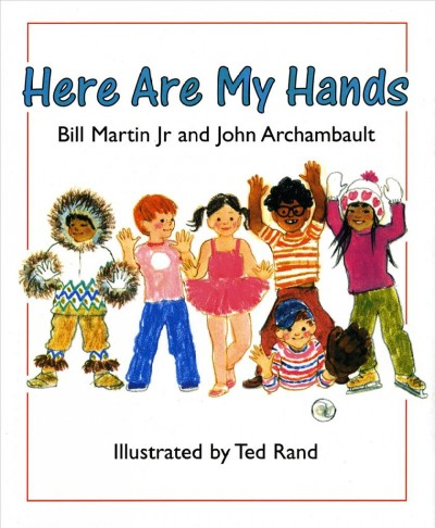 Here Are My Hands - Bill Martin, Jr