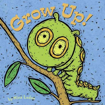 Grow Up! - Nina Laden