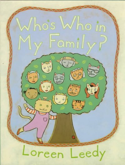 Who's Who in My Family - Loreen Leedy