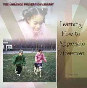 Learning How to Appreciate Differences - Susan Kent