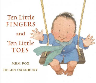 Ten Little Fingers and Ten Little Toes - Helen Oxenbury