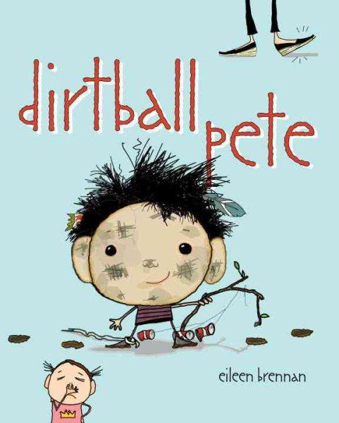 Dirtball Pete - Eileen Brennan
