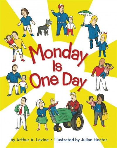 Monday Is One Day - Arthur A. Levine