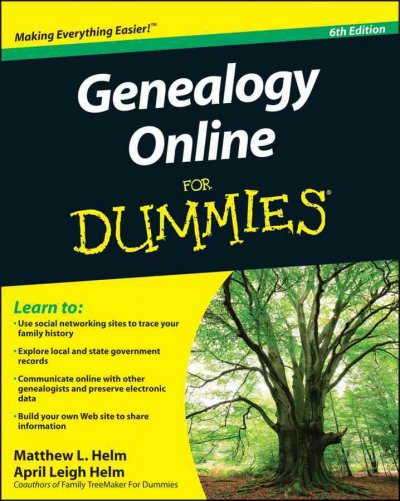 Genealogy for Dummies - Christine Rose and Kay Germain Ingalls