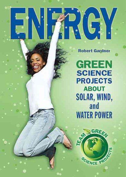 Team Green Science Projects - Robert Gardner
