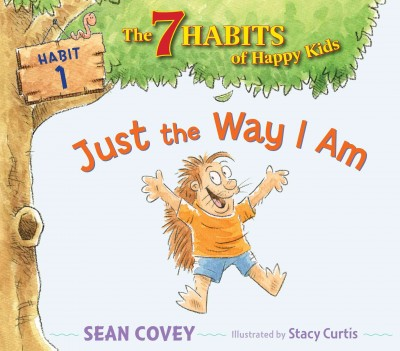 Just the Way I Am - Sean Covey