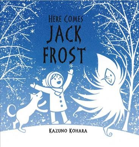 Here Comes Jack Frost - Kazuno Kohara