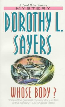 Lord Peter Wimsey mysteries - Dorothy L. Sayers
