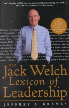 The Jack Welch Lexicon of Leadership - Jeffrey A. Krames