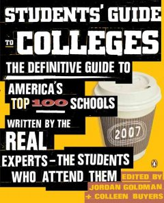 Students' Guide to Colleges - Jordan Goldman and Colleen Buyers