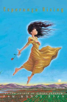 Esperanza Rising - Pam Muñoz Ryan