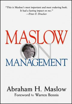 Maslow on Management - Abraham H. Maslow